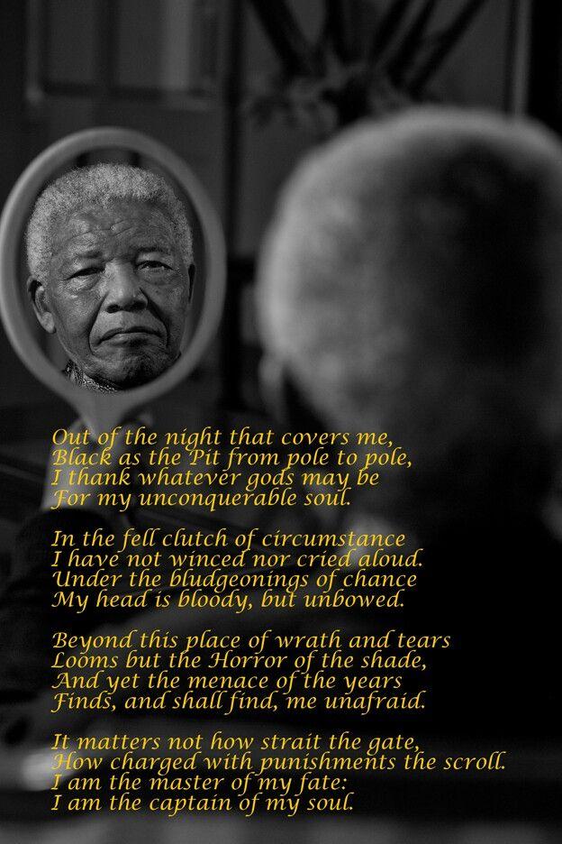 Nelson Mandela Invictus By William Ernest Henley Preach