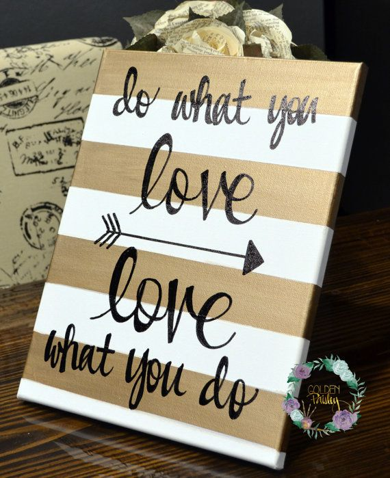 Gold Striped Canvas Wall Art Painting Custom Quote Art Love What You Do Office Studio Wall Art Wall Hanging Dorm Decor Office Custom Sign