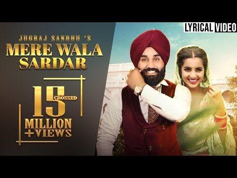 Mere Wala Sardar (Full Audio) Jugraj Sandhu New