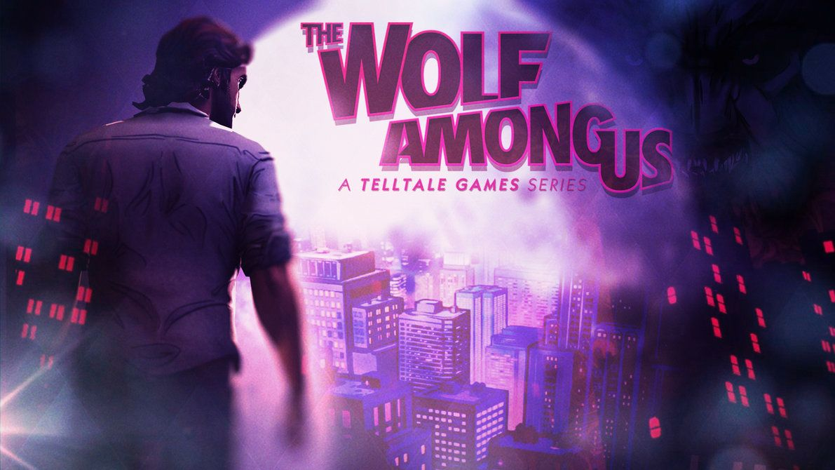 The Wolf Among Us Background A Wolf Among Them The Wolf Among Us Wolf Gamer 4 Life