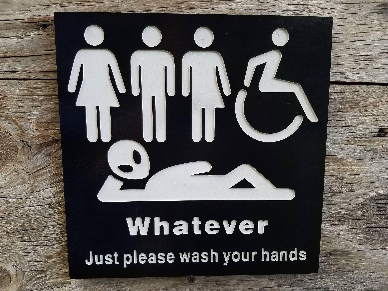 All Gender Restroom Sign Whatever Just Wash Your Hands Alien Etsy All Gender Restroom Restroom Sign Bathroom Signs