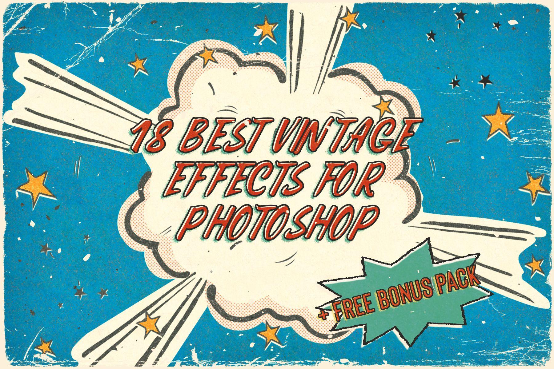 18 Vintage Effects For Photoshop Free Bonus Pack In 2020 Vintage Text Photoshop Retro Film