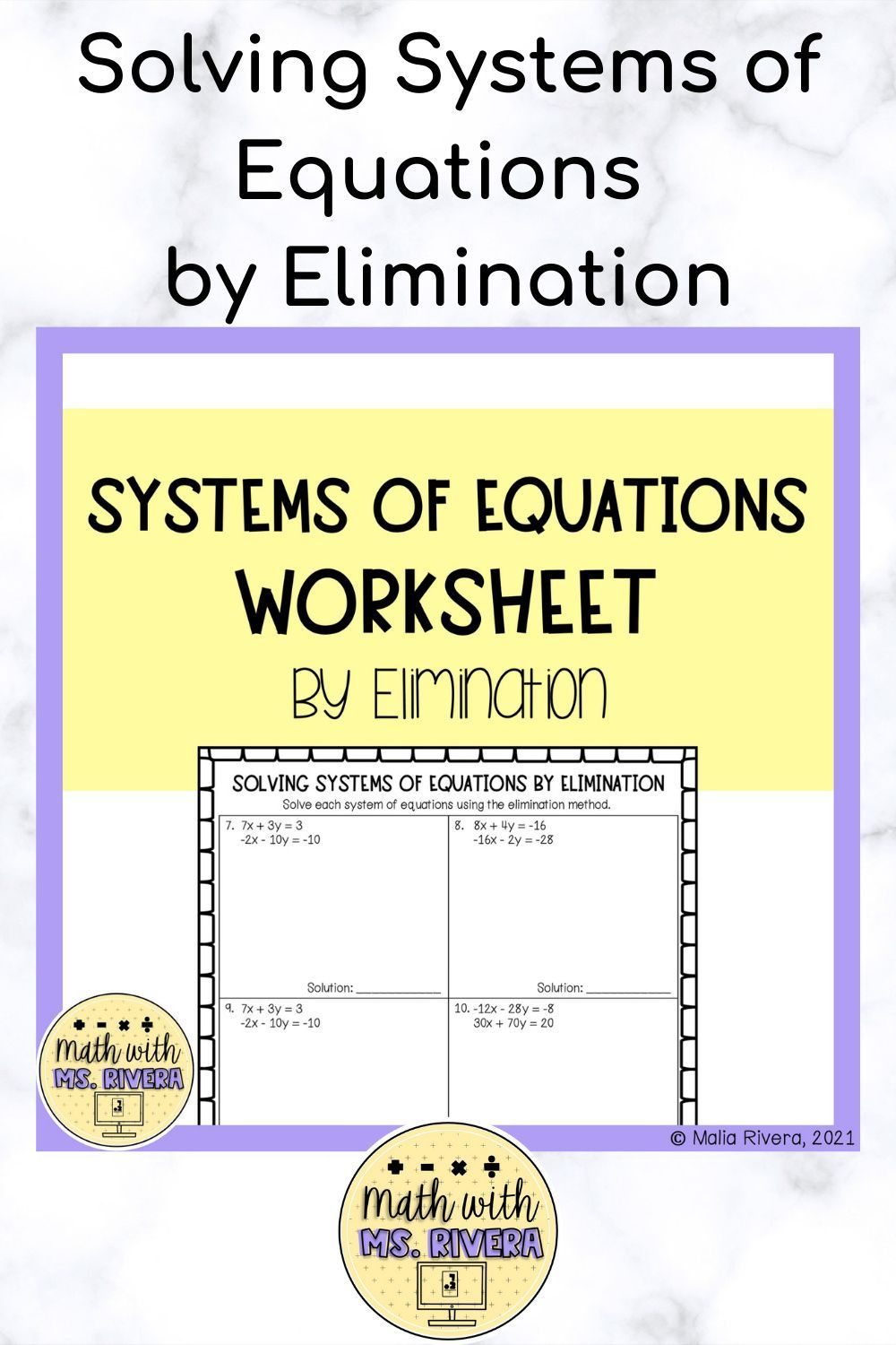 Solving Systems Of Equations By Elimination Worksheet In 2021 Systems Of Equations Equations Algebra Resources [ 1500 x 1000 Pixel ]
