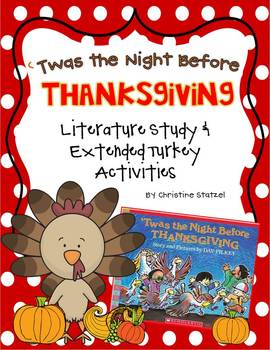 'Twas the Night Before Thanksgiving: Literature Study & Turkey Activities