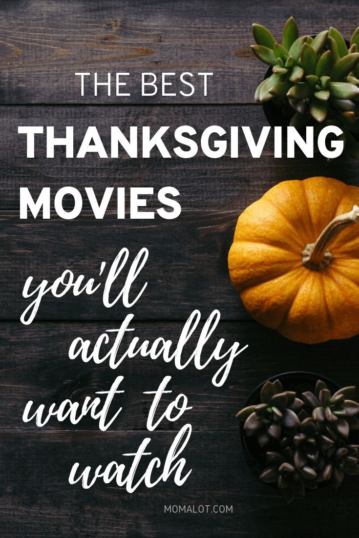 The Best Thanksgiving Movies You'll Actually Enjoy Watching