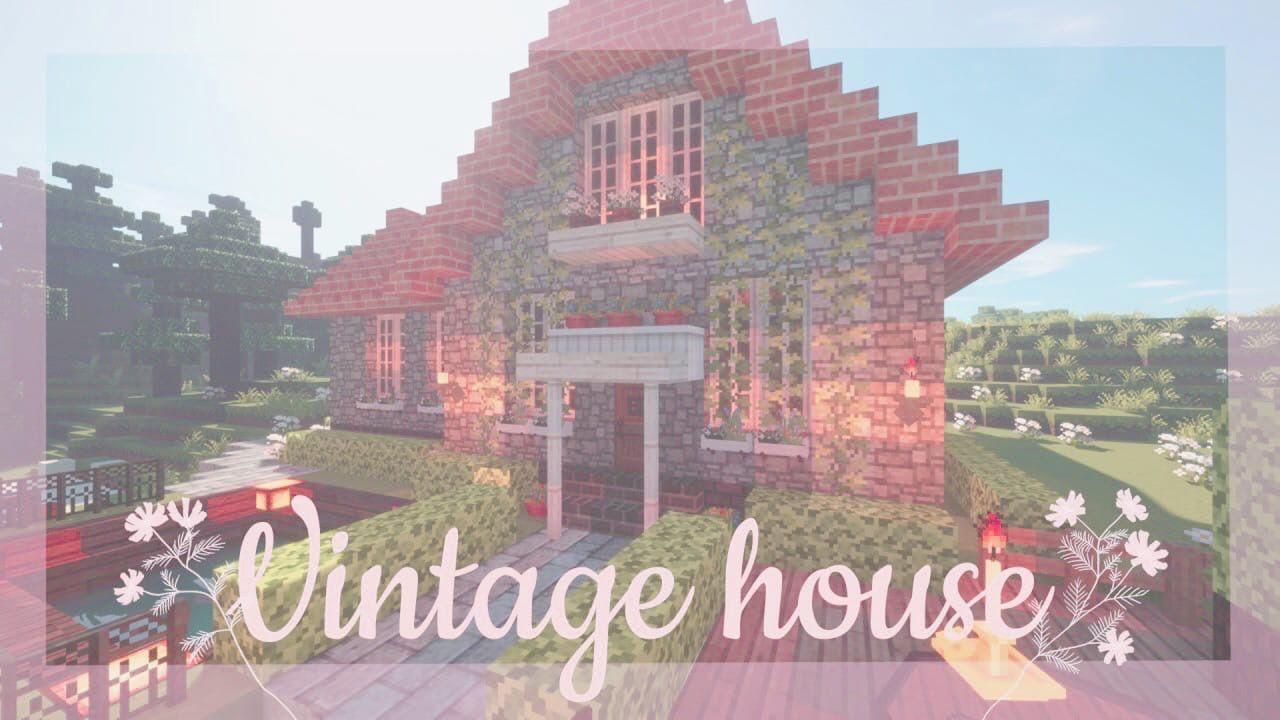 Cozy Vintage House In Minecraft In 2020 Vintage House Vintage Cozy