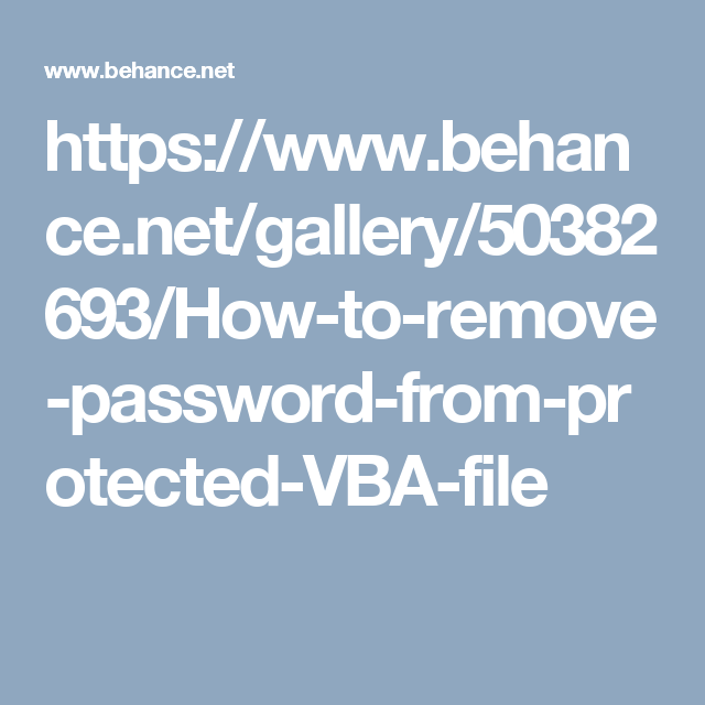 This informative blog shows you how to crack protected VBA