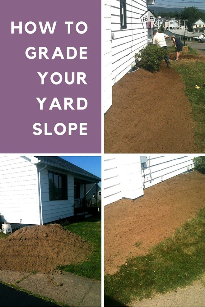 Yard Grading 101: How to grade a yard for proper drainage ... on drain backyard, slope backyard, city backyard, design backyard, sod backyard, level backyard,