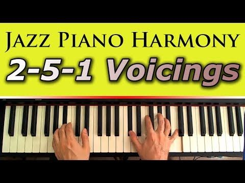 Jazz Piano Harmony Chord Voicings The 2 5 1 Progression And The