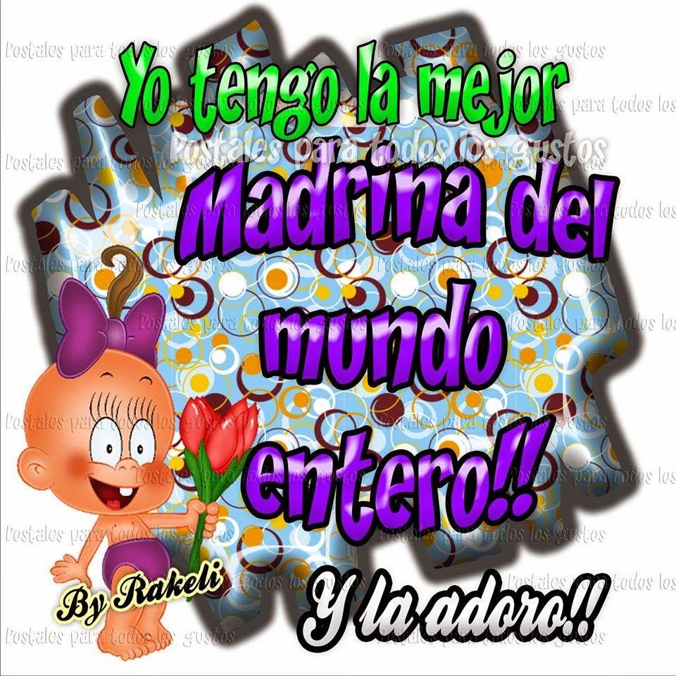 54ed21c131 Postales Para Todos Los Gustos  LA MEJOR MADRINA!!