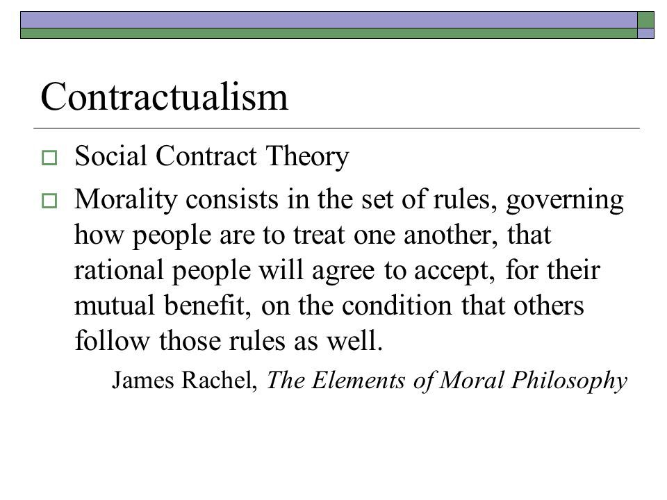 Social Contract Theory Social Contract Social Contract Theory Moral Philosophy