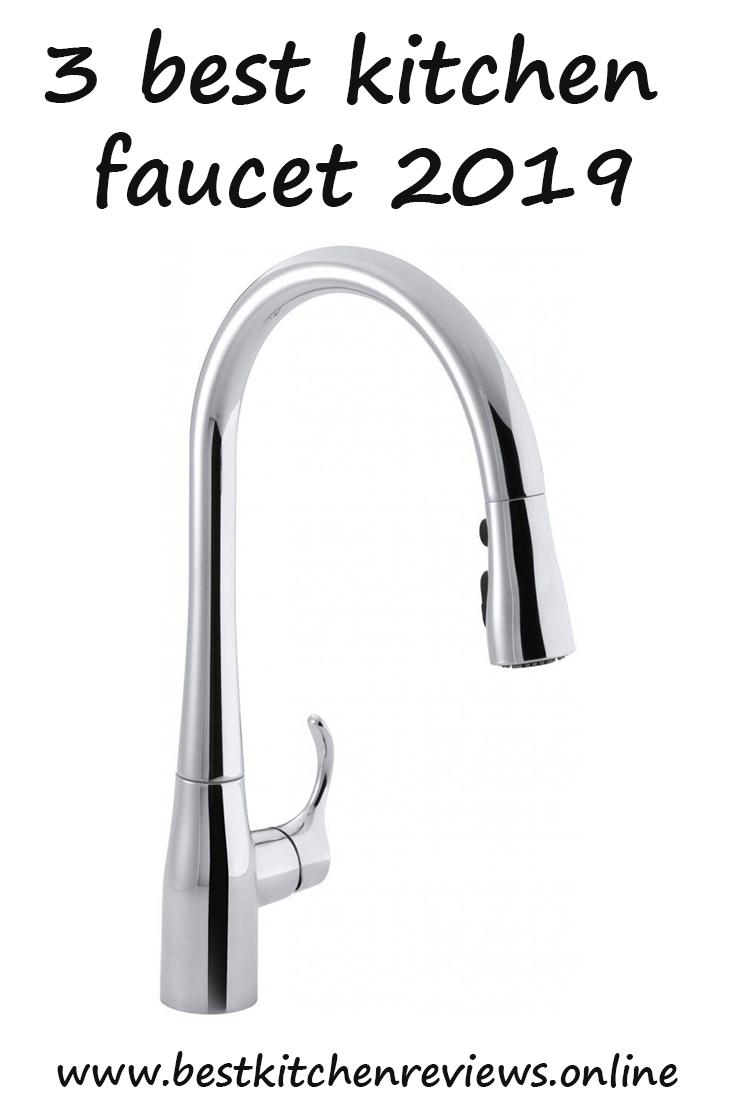Best Kitchen Faucet 2019 Best Kitchen Faucets Cool Kitchens Faucet