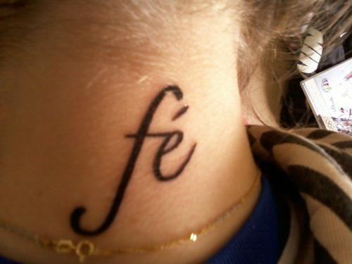 Palabra Fe En El Cuello Tattos Tattoos Color Tattoo Y L Tattoo
