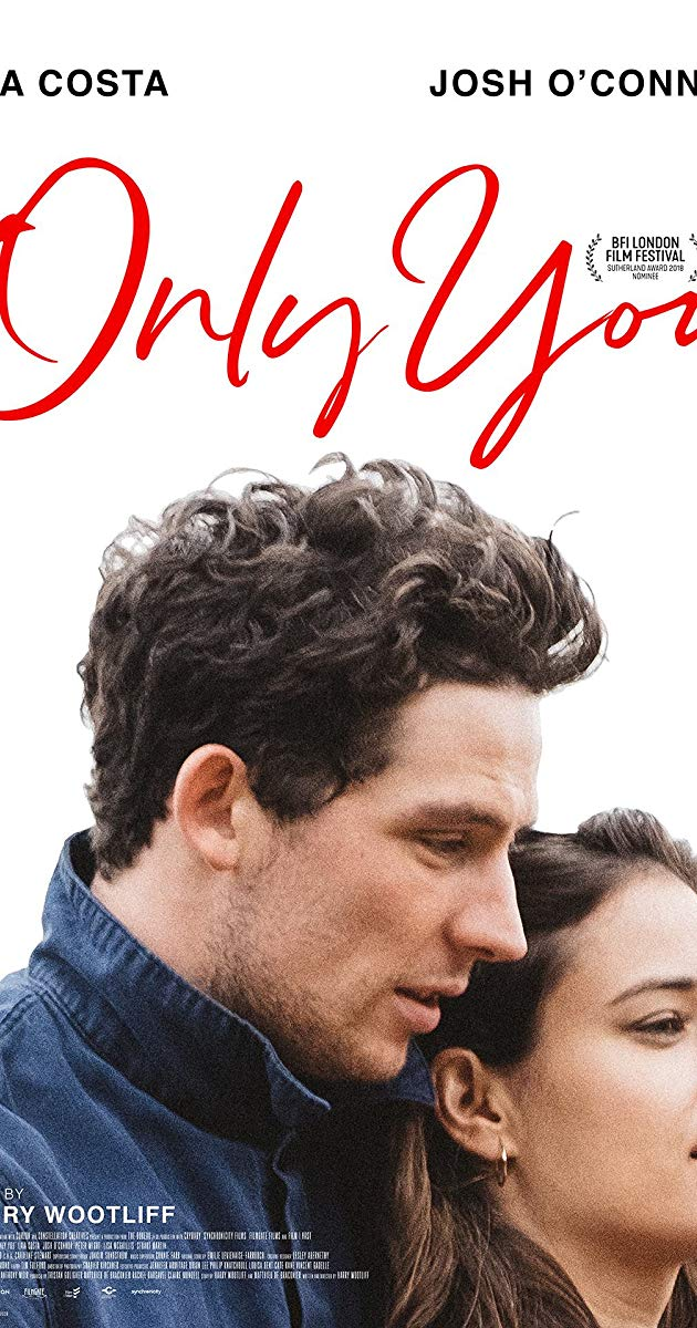 Only You (2018) Directed by Harry Wootliff. With Natalie