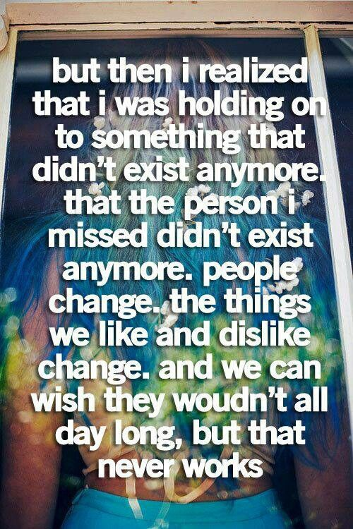People change...