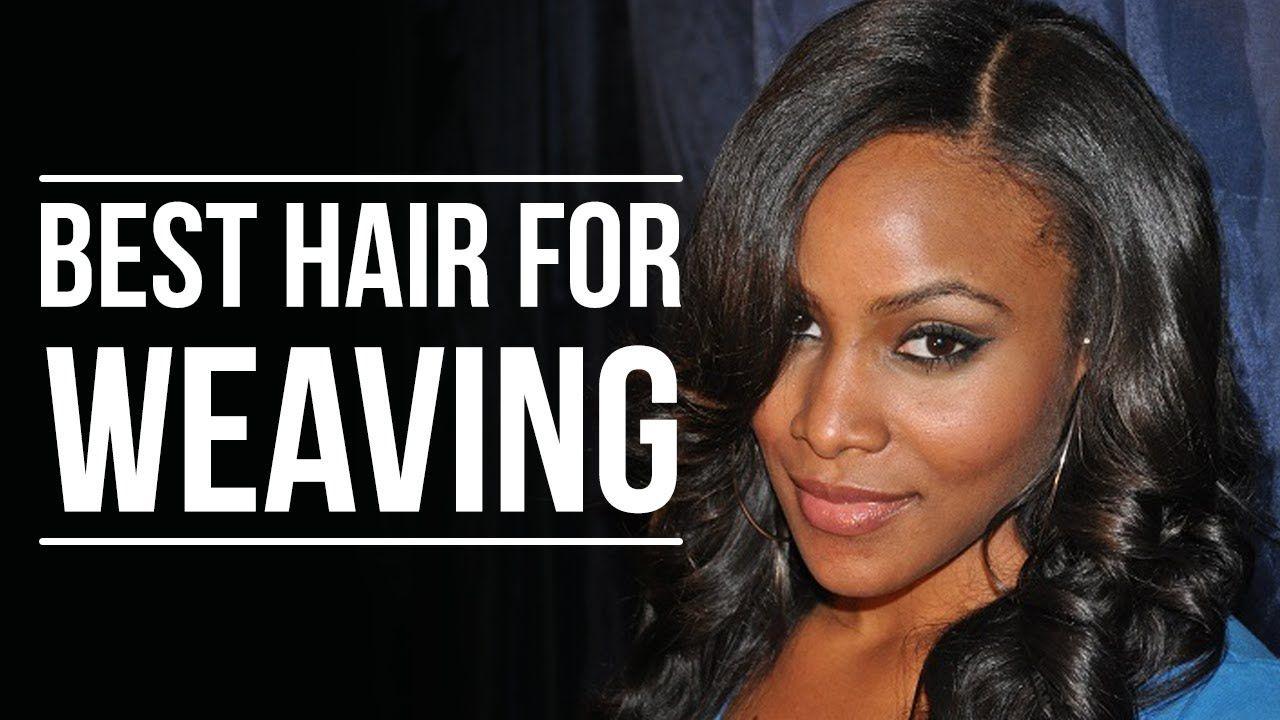 The Best Hair For Weaving Is Virgin Brazilian Hair No Fake Hair No