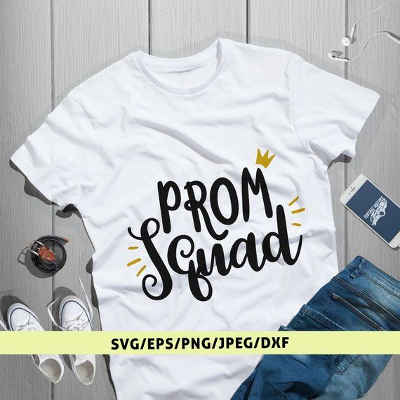 Prom Squad Svg Prom Svg Files Prom Gift For Her Prom Gift For Him Prom Party Gift Svg Prom Cut & Prom Squad Svg Prom Svg Files Prom Gift For Her Prom Gift For Him ...