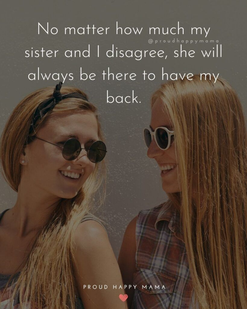 150 Sister Quotes And The Love They Share Best Quotes About Sister Happy Birthday Sister Quotes Sister Quotes Brother Sister Quotes