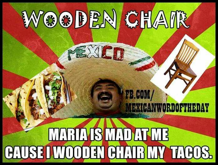 Pin By Idontevenknow On Funny Stuff Funny Spanish Jokes Mexican Words Mexican Jokes