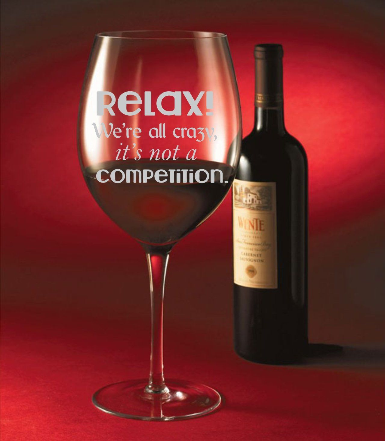 Relax We Re All Crazy 10 5 Oz Engraved Glass Set Of 4 Wine Glass Set 10 Things