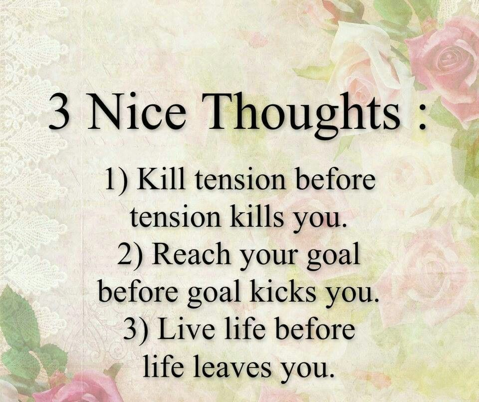 3 nice thoughts