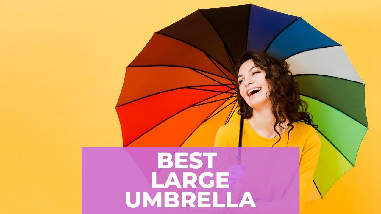 Best large Umbrellas in 2020