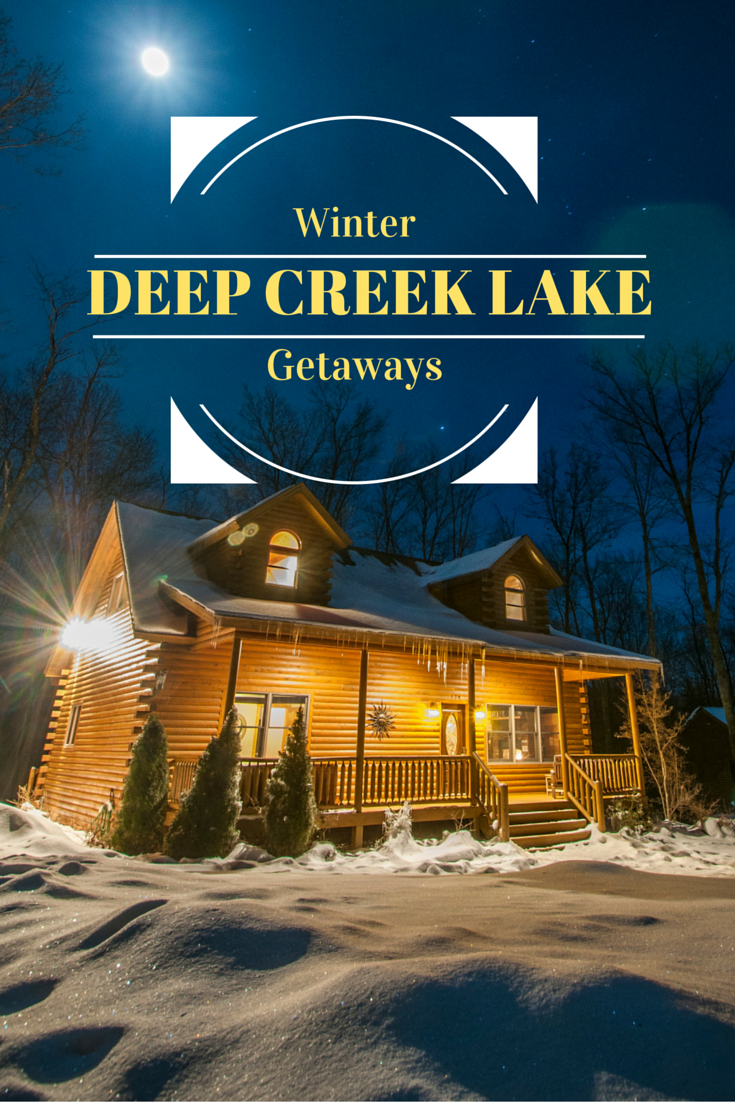 Winter Weekend Deep Creek Lake Getaways Within A Short Drive From