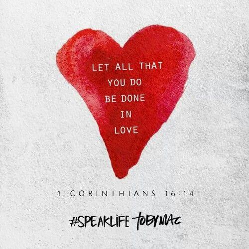 1 Cor 16:14