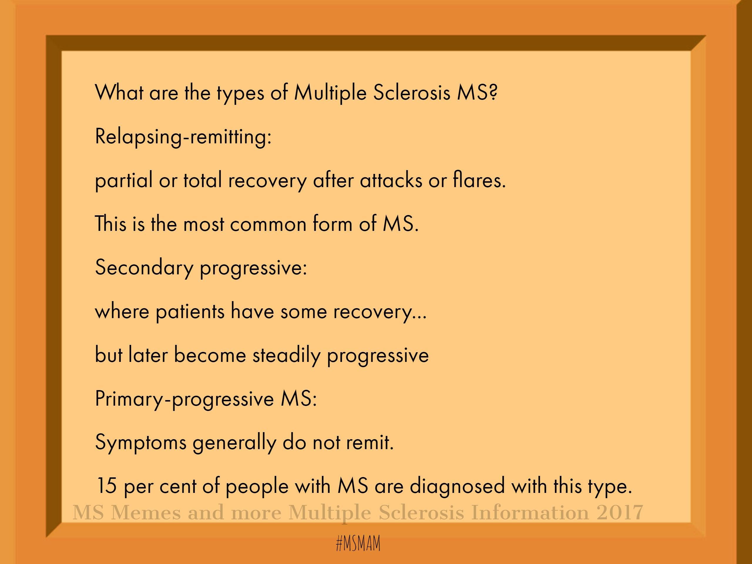 What are the types of Multiple Sclerosis MS? Relapsing-remitting ...