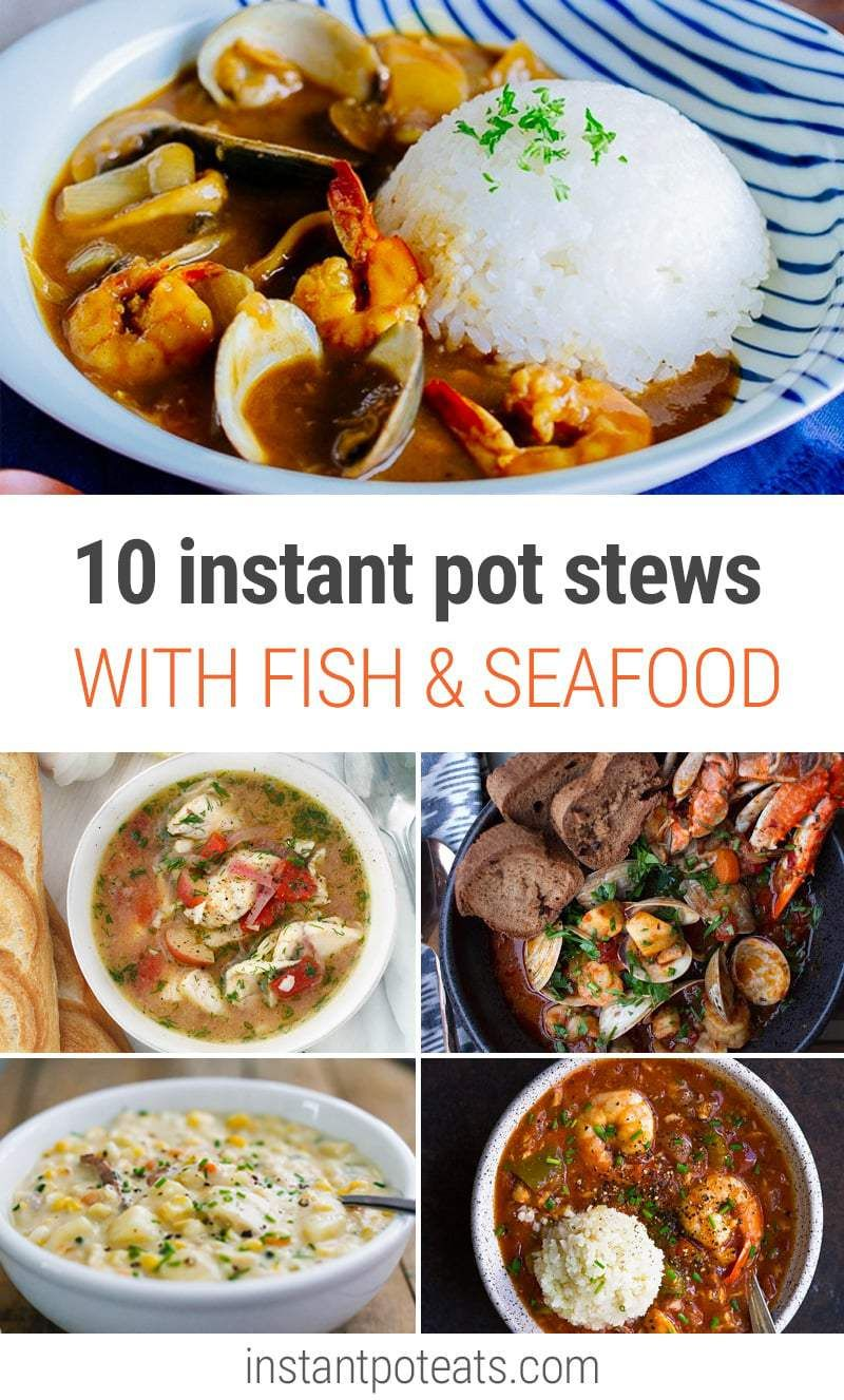 10 Instant Pot Seafood & Fish Stew Recipes #seafoodstew