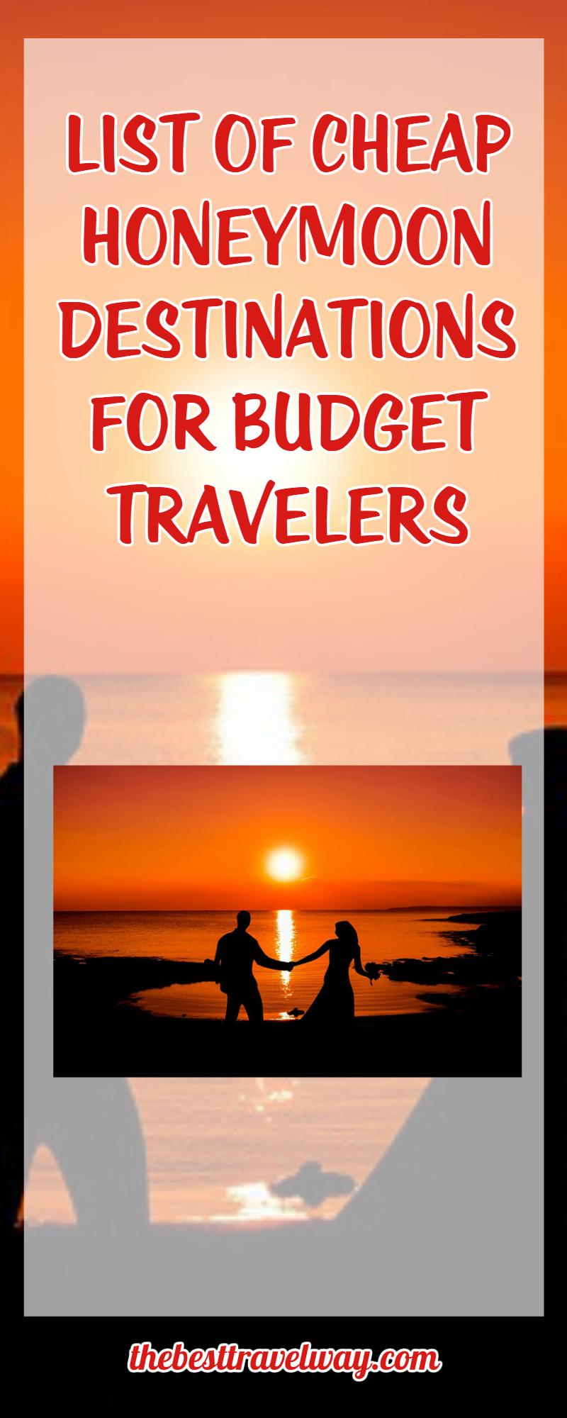 list of cheap honeymoon destinations for budget travelers -   ideas