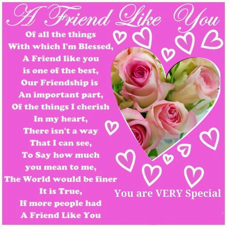 I Love My Family And Friends Poems A friend like you... f...