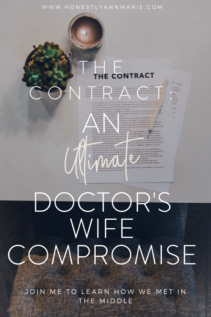 When faced with the reality of staying in a city I didn't love because of my spouse's career, he offered me the ultimate compromise: a contract that would change the way I viewed our future. You won't want to miss how we met in the middle!! doctors wife, compromise, contract idea