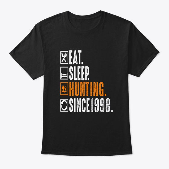 Discover Hunter Eat Sleep Hunting Since 1998 Funn áo T-Shirt, a custom product made just for you by Teespring. With world-class production and customer support, your satisfaction is guaranteed.