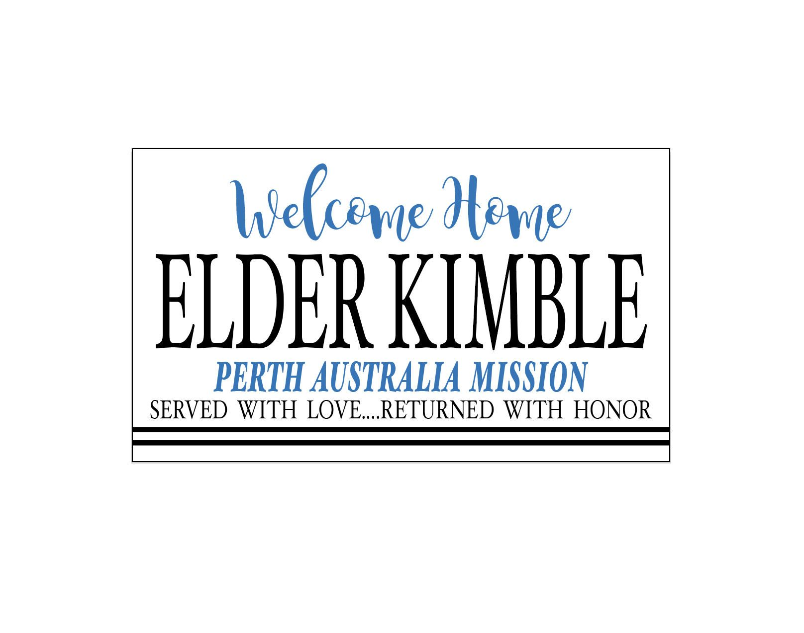 Missionary Welcome Home Banner, Served with love returned