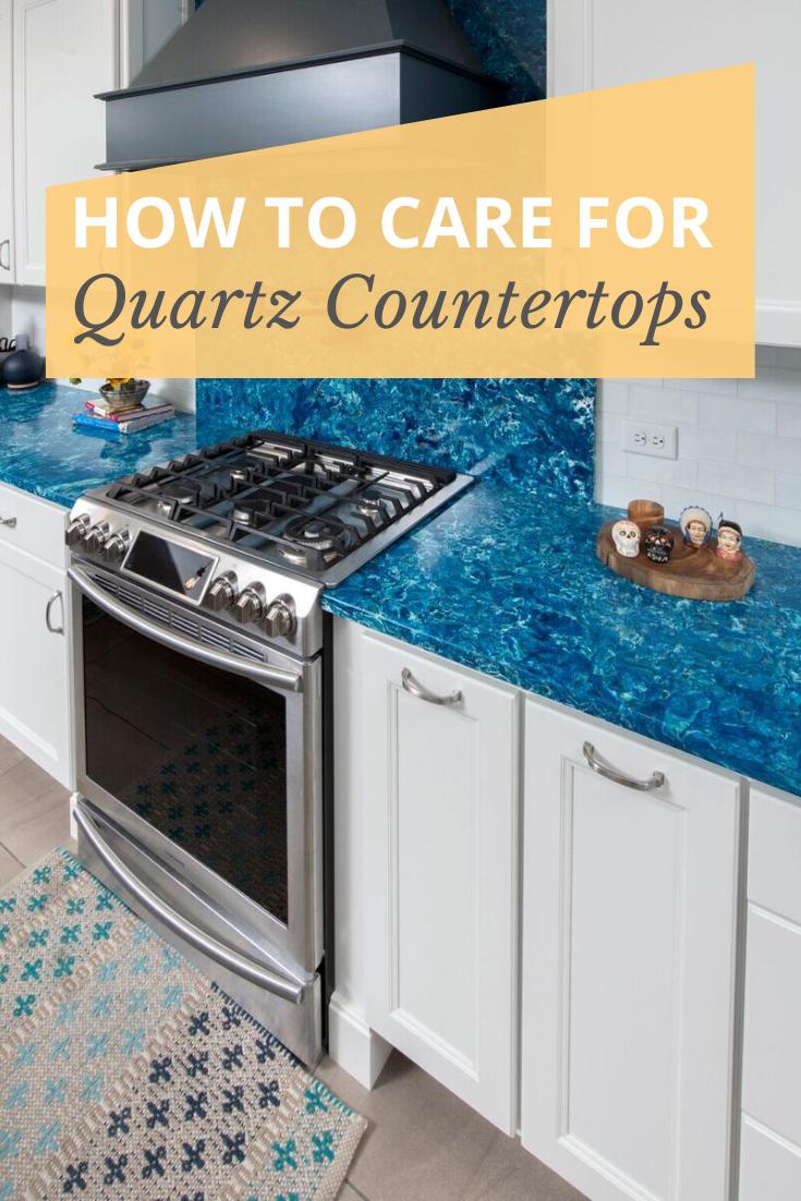 How To Care For Quartz Countertops Quartz Countertops Countertops Clean Quartz Countertops