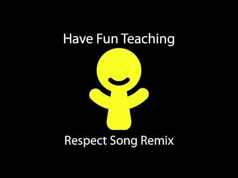 Respect Song Remix by Have Fun Teaching  GREAT song! | iTeach | Have