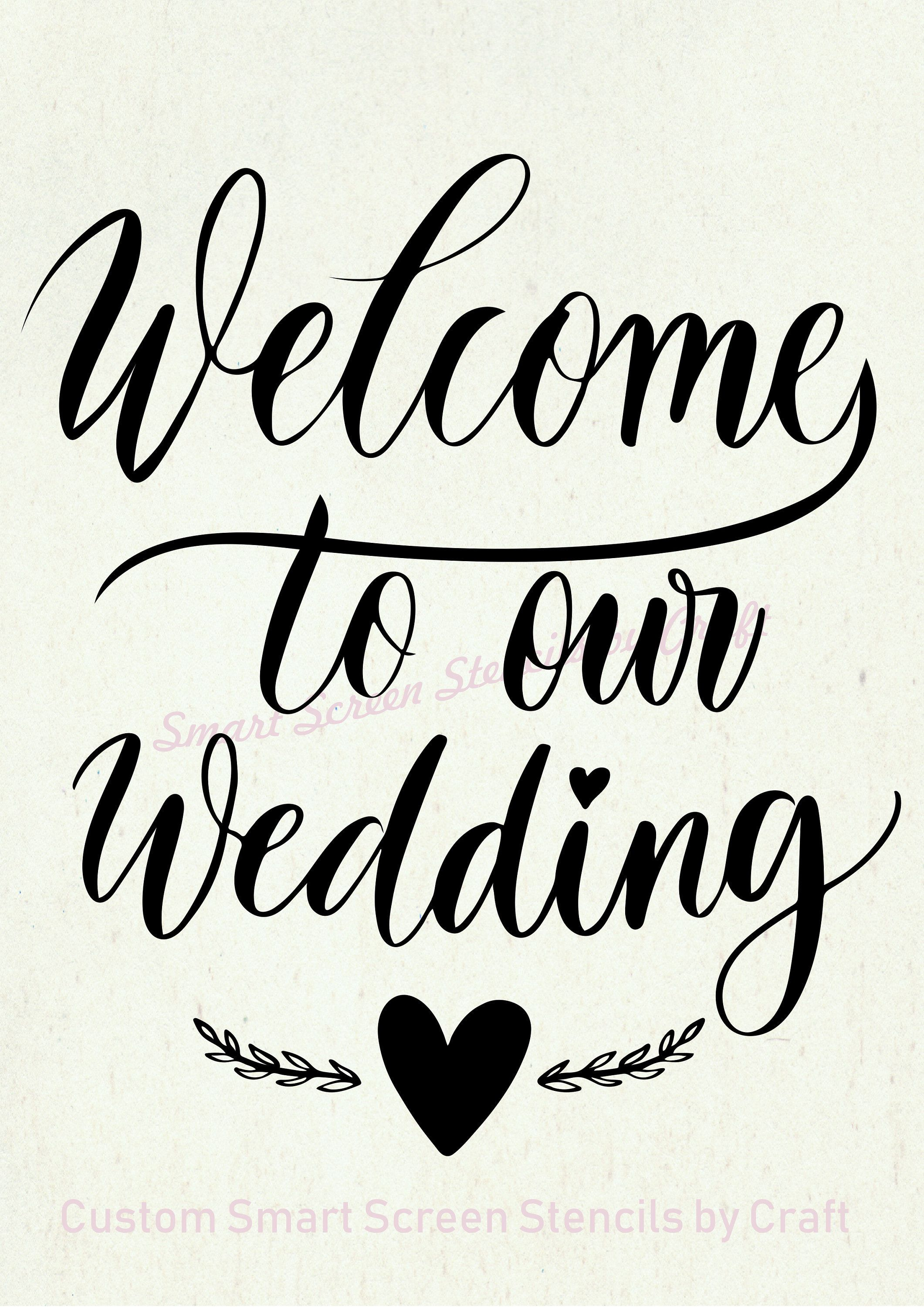 Welcome To Our Wedding Smartscreen Stencil Reusable Self Adhesive Canvas Cards Glass Ceramic Walls Fabric Wood Plastic Metal In 2020 Custom Stencils Large Stencils Stencils