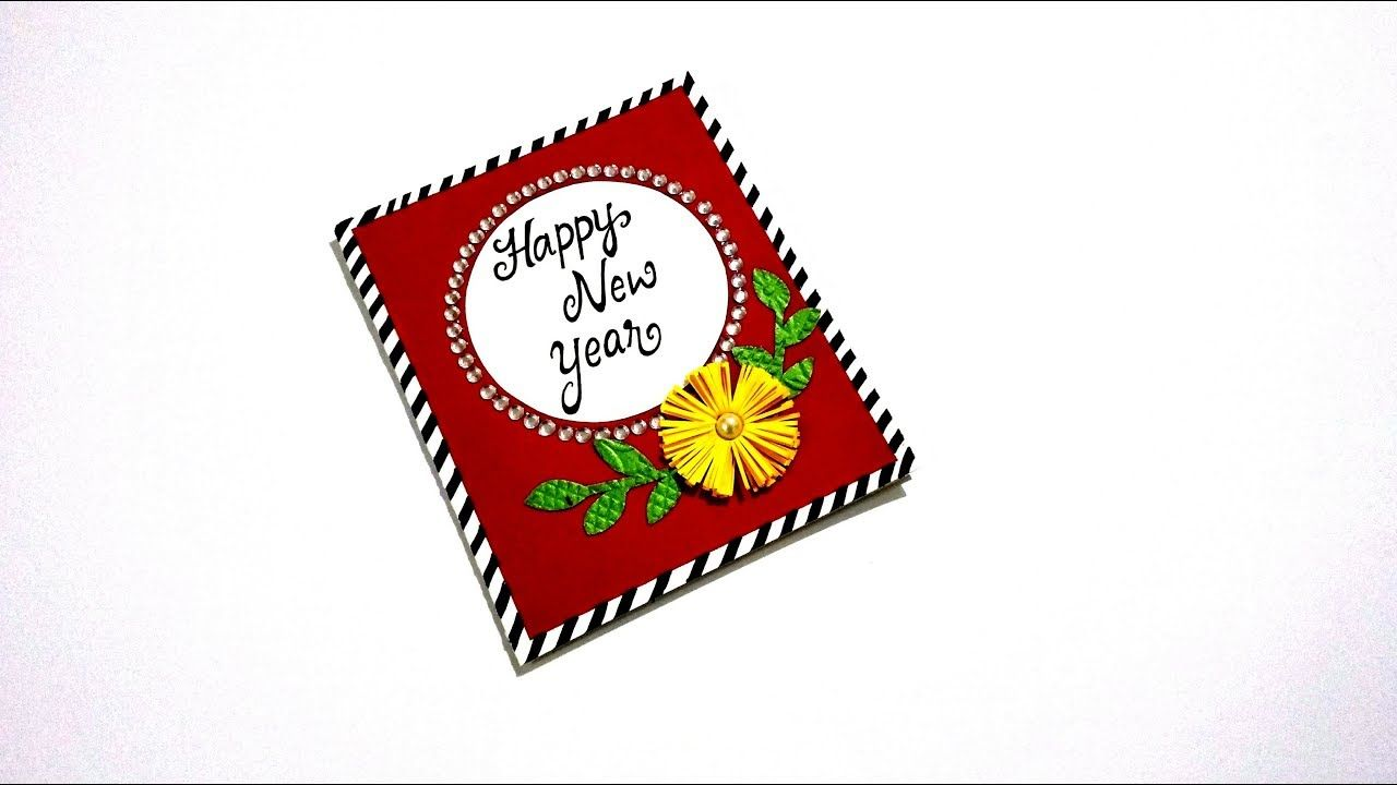 Happy New Year Card Easy Happy New Year Card Making Complete Tutorial New Year Card Making New Year Card Happy New Year Cards