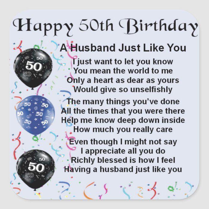 Husband Poem 50th Birthday Square Sticker Zazzle Com Birthday Wish For Husband 50th Birthday Quotes Birthday Wishes For Myself