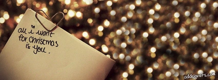 All I Want For Christmas Is You Entertainmentmesh Christmas Facebook Cover Christmas Cover Photo Christmas Cover