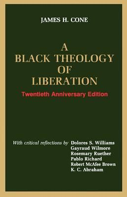 A Black Theology Of Liberation By James Cone Wisdom Books