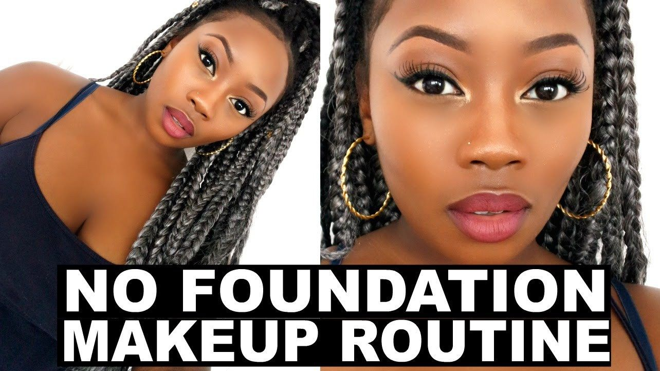8 NoFoundation Makeup Routines That are Perfect for