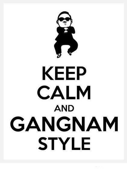 Pin By Gretchen Whitmer On Emily S Stuff Gangnam Style Keep Calm Just For Laughs