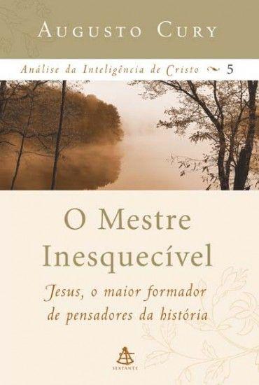 Download O Mestre Inesquecivel Analise Da Inteligencia De Cristo