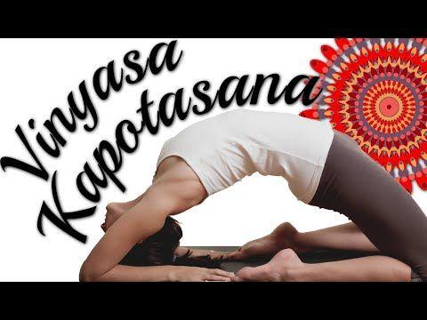 vinyasa yoga  kapotasana cambré profond  avec ariane