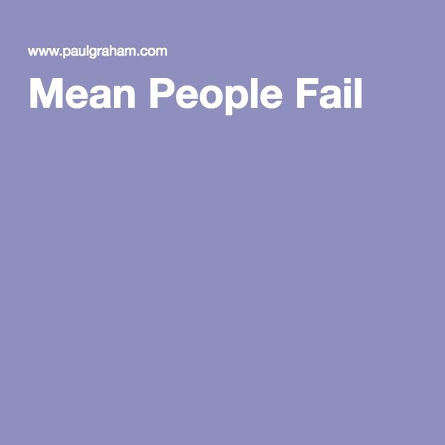 Mean People Fail