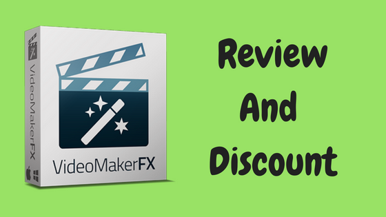 VideoMakerFX Review and Discount 2017
