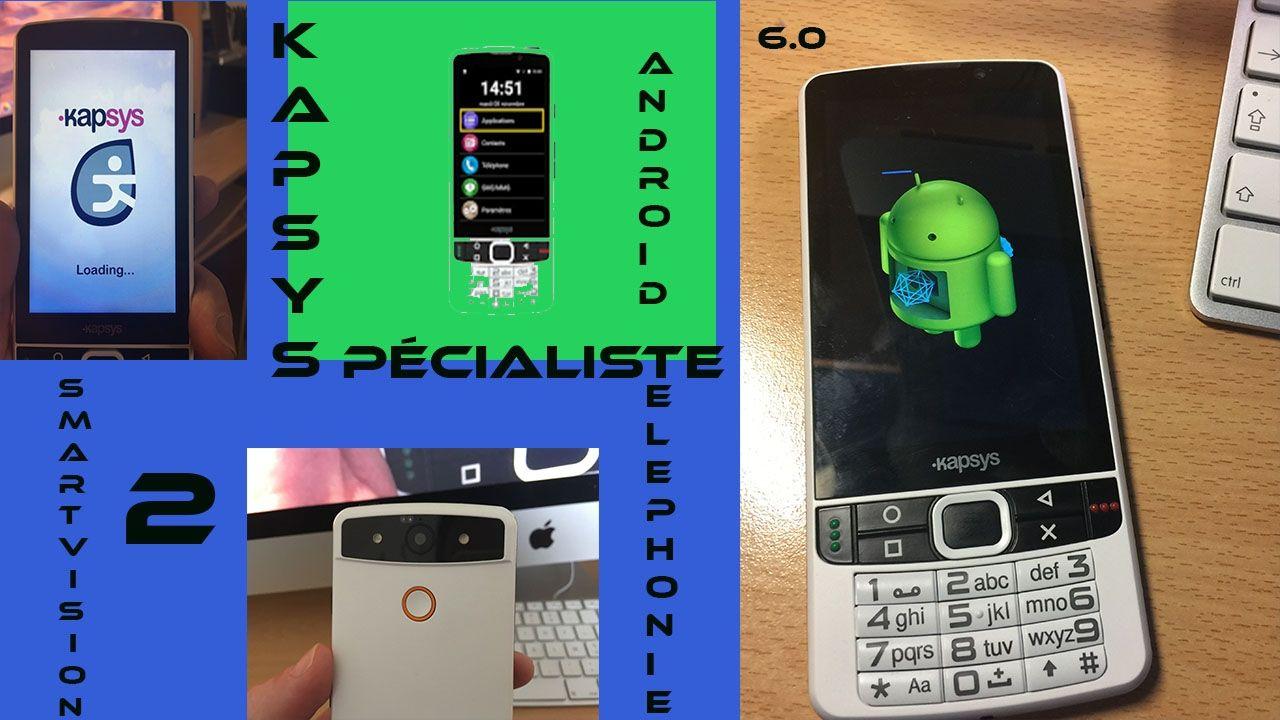 nouveaut smartvision 2 kapsys smartphone android 6 0 l 39 accessibilit aux bout des doigts. Black Bedroom Furniture Sets. Home Design Ideas
