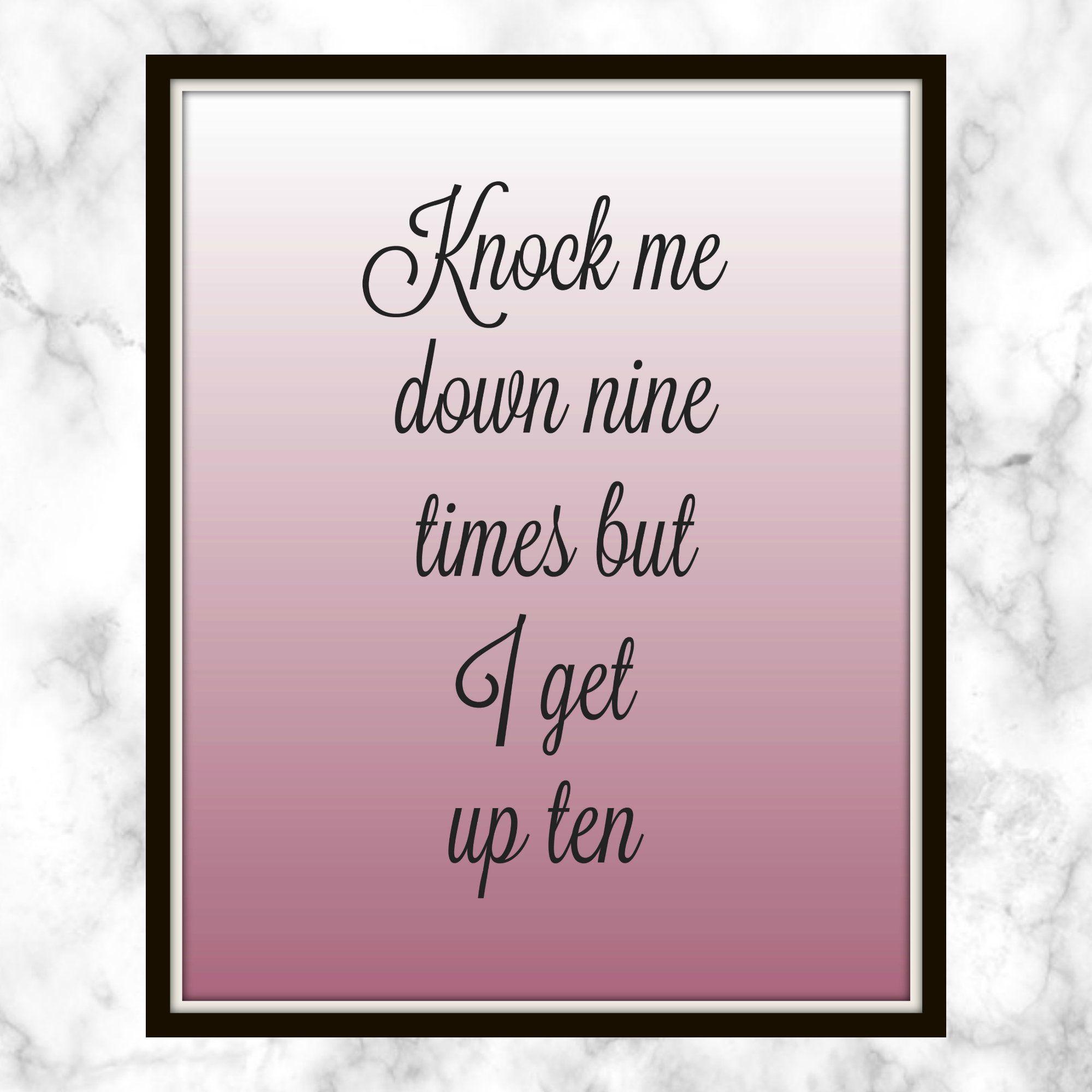Knock Me Down Nine Times But I Get Up Ten Cardi B Lyrics Printable Get Up 10 Invasion Of Privacy I Get Back U Cardi B Quotes Cardi B Cardi B Lyrics